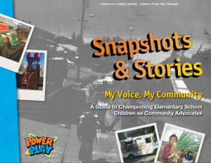 Photo Voice: Snapshots & Stories