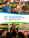 Retail Fruit and Vegetable Marketing Guide