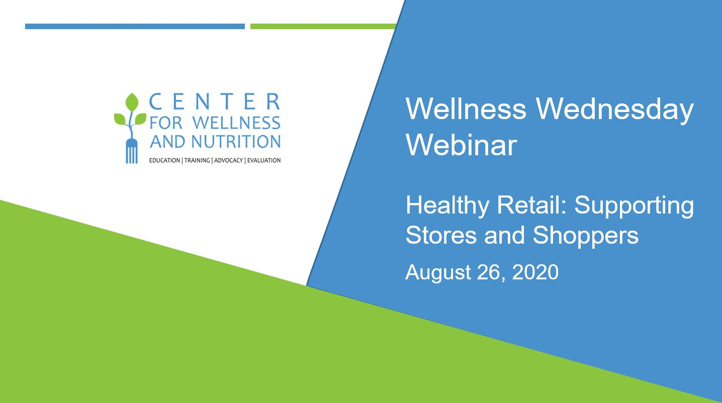 Wellness Wednesday Webinar: Healthy Retail